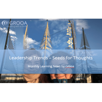 Grooa Newsletter: Leadership trends - seeds for thoughts - february 2021